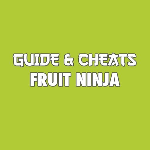 Guide & Cheats for Fruit Ninja