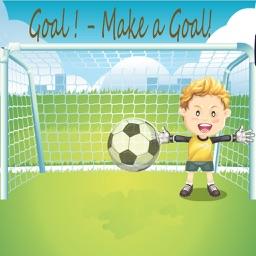 Goal ! - Make a Goal