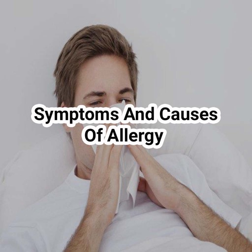 Symptoms and causes of allergy