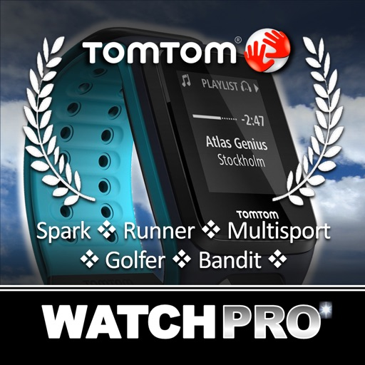 Watchpro for TomTom Fitness and Bandit Action Camera