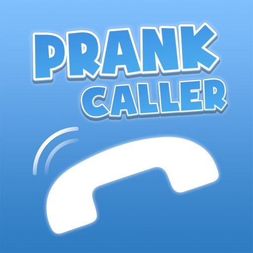 Prank Caller - Prank Call Your Friends!