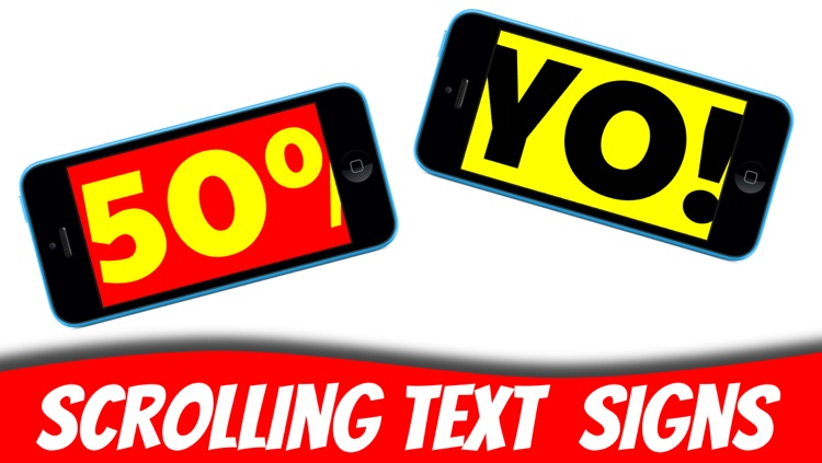 Super Banner : Scrolling Text Signs!