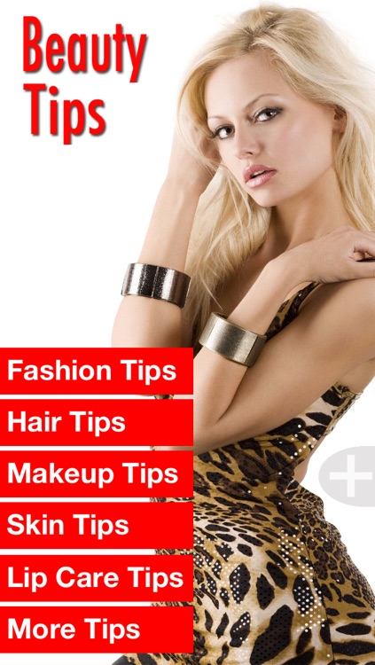 Beauty Tips for Great Fashion, Hair, Makeup, Skin, and Lips