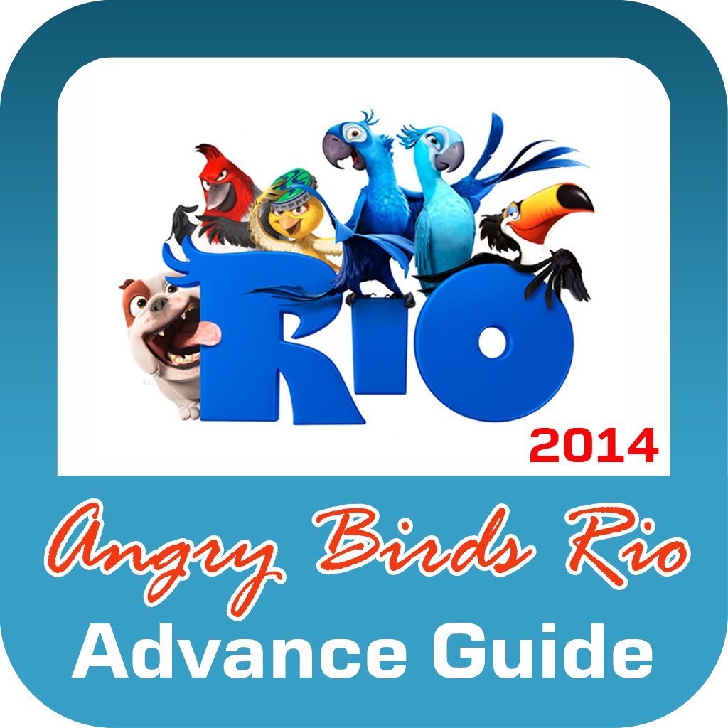 Cheats for Angry Birds Rio : Tips & Tricks, Strategy, Walkthroughs & MORE