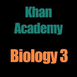 Khan Academy: Biology 3