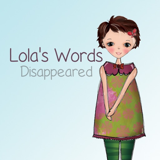Lola's Words Disappeared