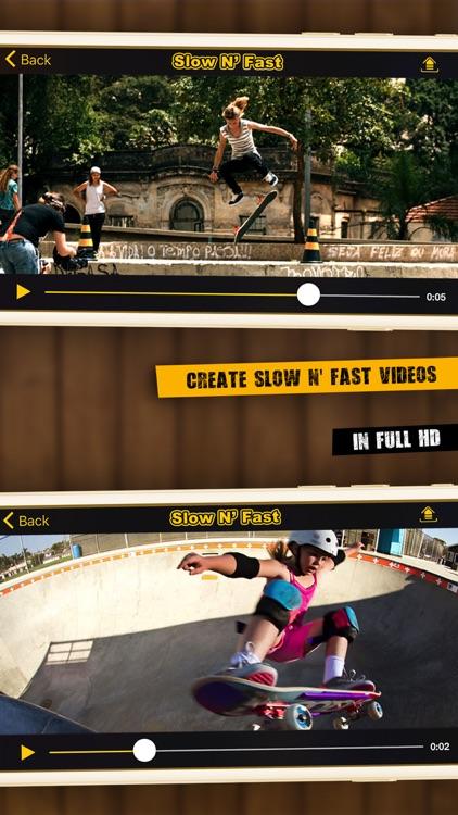Slow N' Fast Video screenshot-3