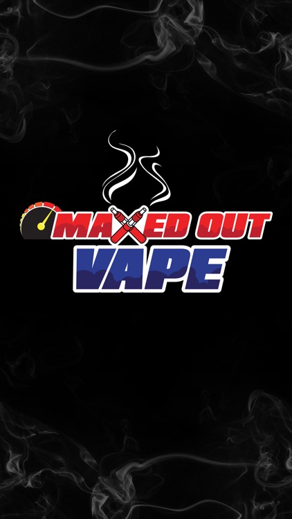 Maxed Out Vape