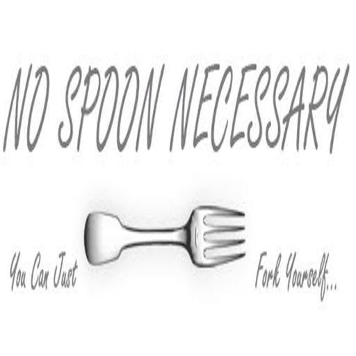 No Spoon Necessary