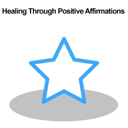 Healing Through Positive Affirmations