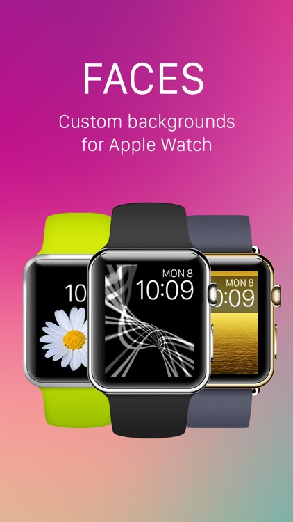 Faces - Custom backgrounds for the Apple Watch photo watch face