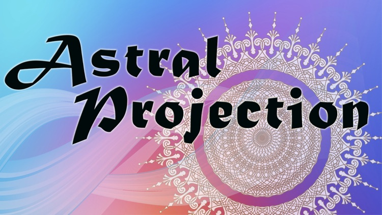 Astral Projection: Out of Body Experience, Spirit Travel with Hypnosis and Meditation by Erick Brown