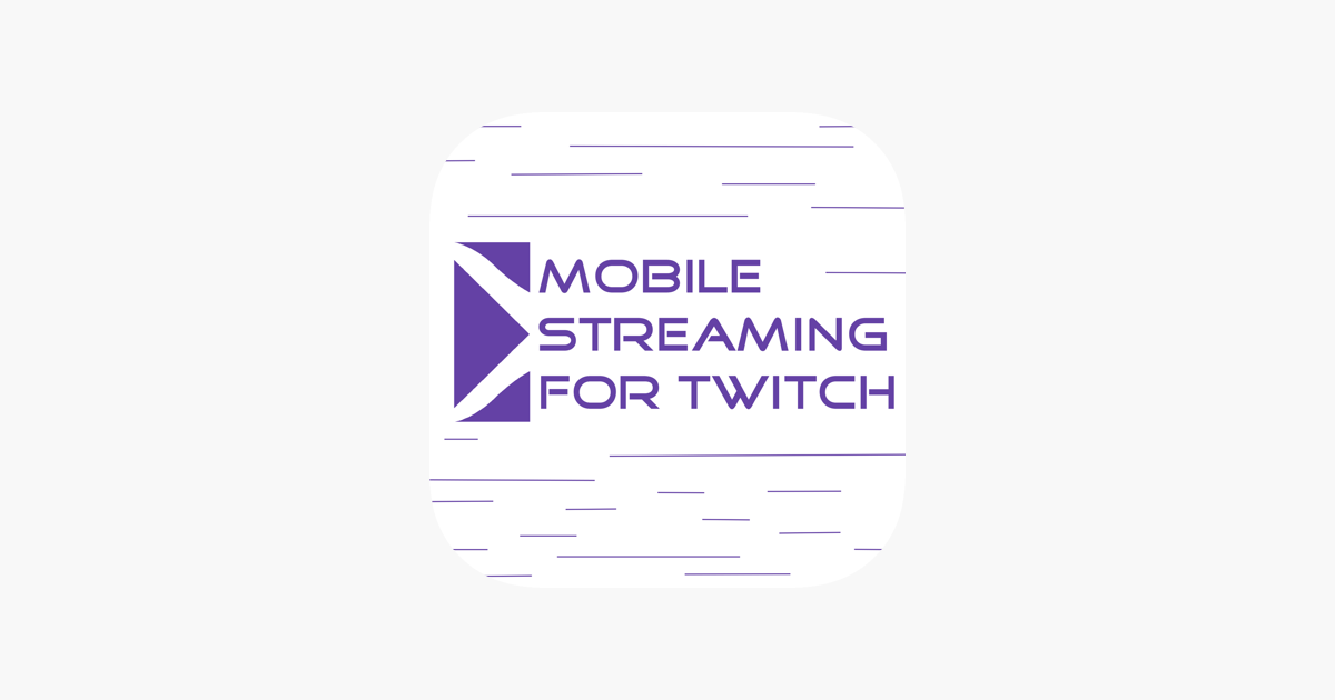Mobile Streaming for Twitch on the App Store