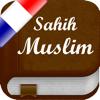 Sahih Muslim en Français - +1700 Hadiths - صحيح مسلم - ISLAMOBILE