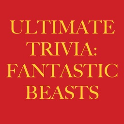 Ultimate Trivia for Fans of Fantastic Beasts: Harry Potter Edition