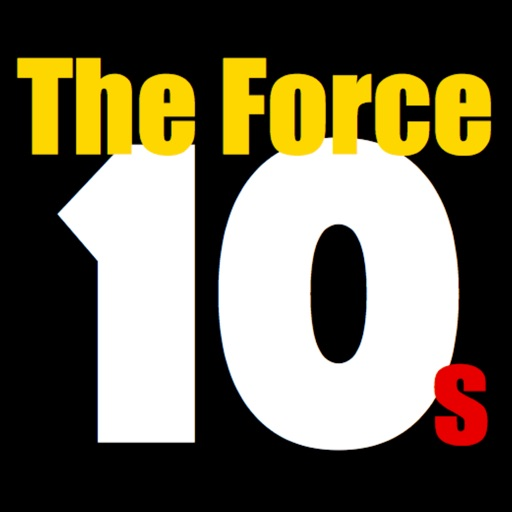 10s: The Force