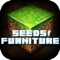 Welcome to the #1 Community for Seeds & Furniture Ideas