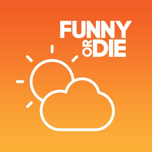 Cloudy Or Dry - Funny Or Die Release a Weather App