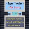 Super Shooter: The Start