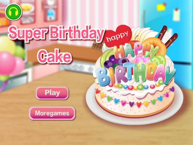 Super Birthday Cake Hd The Hottest Cake Games For Girls And Kids