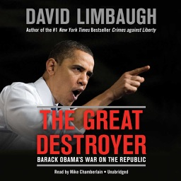 The Great Destroyer (by David Limbaugh)