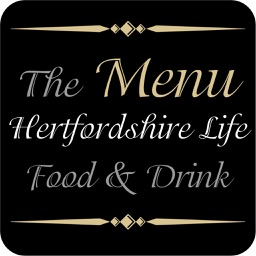 Hertfordshire Life Food and Drink - The Menu