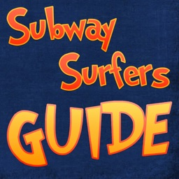 Guide for Subway Surfers - Ultimate Guide with Complete Walkthrough