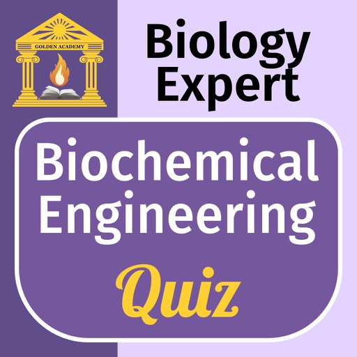 Biology Expert : Biochemical Engineering Quiz FREE