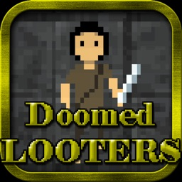 Doomed Looters