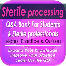 Sterile Processing Exam Review: 2600 Study Notes & Quizzes
