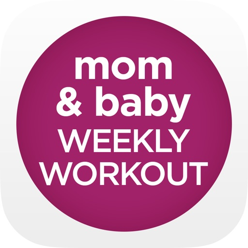 Mom & Baby Exercise - Weekly Workout