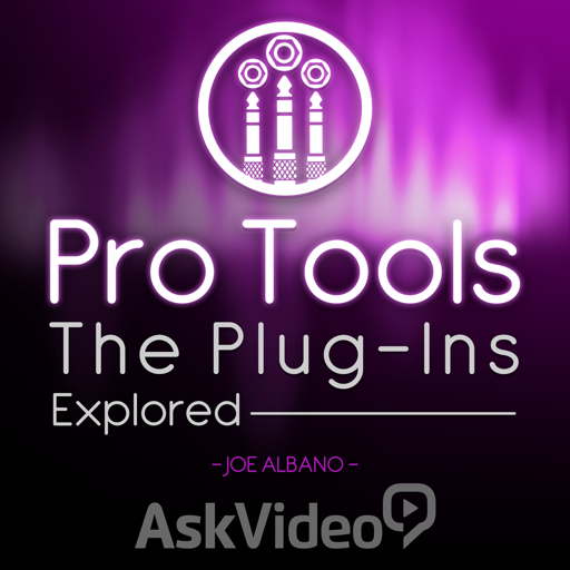 Course For Pro Tools Plug-Ins Explored