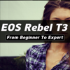 iEOSRebelT3 - Canon EOS Rebel T3 Guide And Training