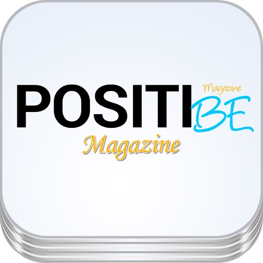 'POSITIBE: Magazine about how to be Happy using the Power of Positive Thinking and Be Successful