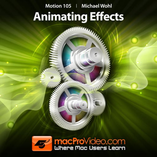 Course For Motion 5 105 - Animating Effects