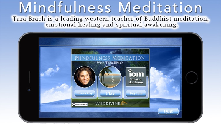 """Mindfulness Meditation with Tara Brach, Phd. Join the Mindfulness Revolution! Use your IomBlue and new """"Mindfulness Meter"""" to master Mindfulness quickly and effectively. Nine guided meditations + bonus. Your IomBlue will track and show your progress."""