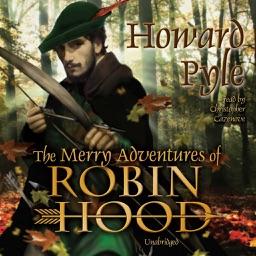 The Merry Adventures of Robin Hood (by Howard Pyle) (UNABRIDGED AUDIOBOOK)