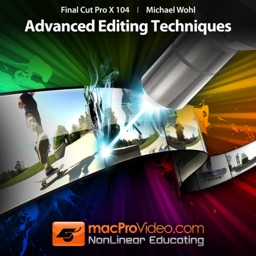 Course For Final Cut Pro X 104 - Advanced Editing Techniques
