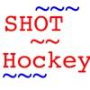 Shot Hockey