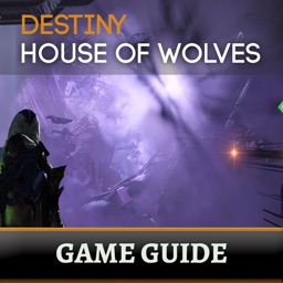 Game Guide for Destiny: House of Wolves