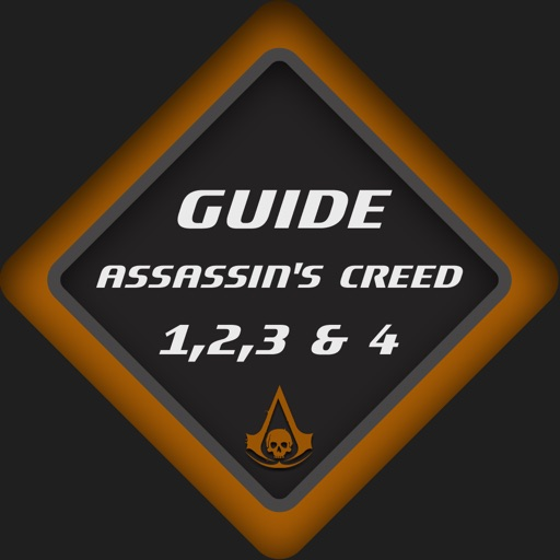 Guide for Assassin's Creed 1,2,3 & 4 : Brotherhood & Relations