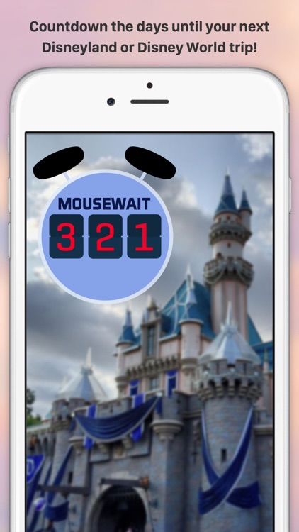 MouseWait Countdown for Disneyland and Disney World WDW