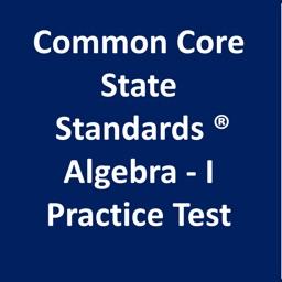 Common Core Math Algebra-I Practice Test