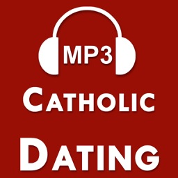 Audio Catholic Dating Advice