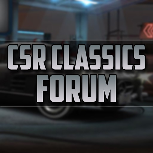 Forum for CSR Classics - Cheats, Wiki, Guide and More