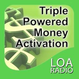 LOA Triple Power Money Activation