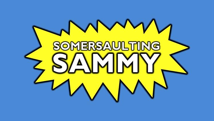 Somersaulting Sammy