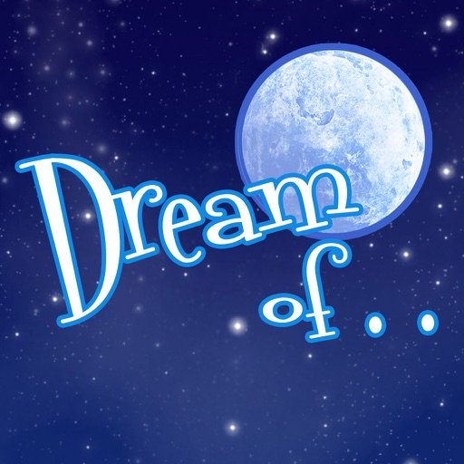 Dream of