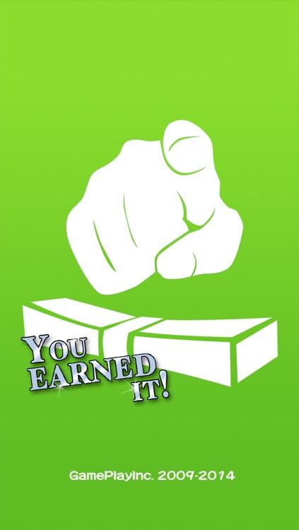 You Earned It!