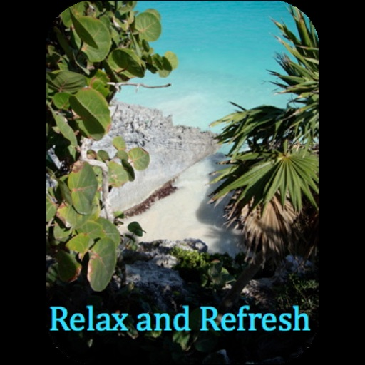 Relax and Refresh iOS App